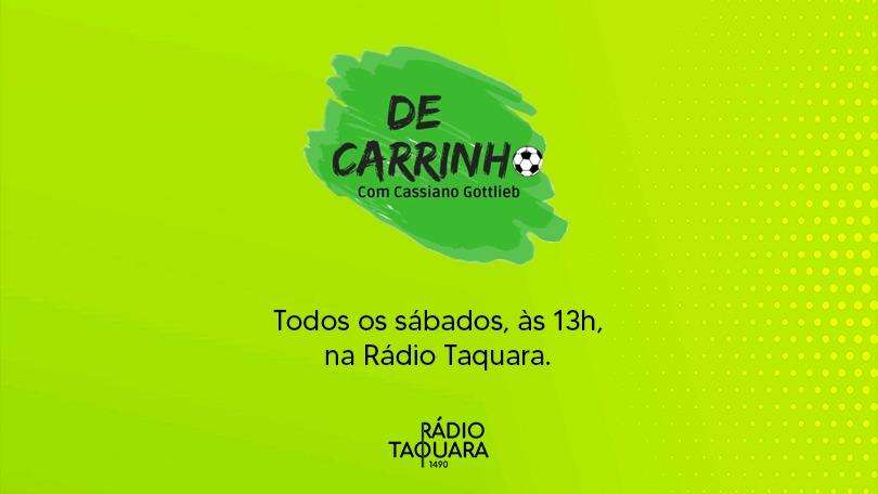 Ouça o programa 'De Carrinho' na Rádio Taquara | Edição 23/10