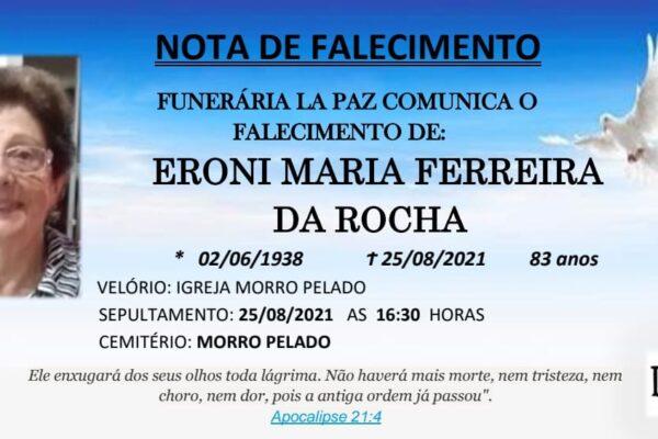 Falecimento de Eroni Maria Ferreira da Rocha